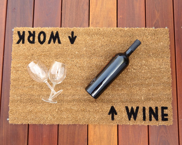 Wine / Work Door Mat ©