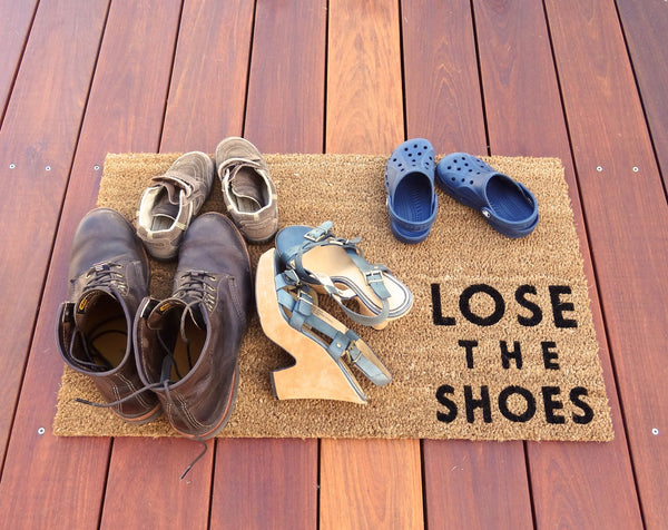 Lose the Shoes Door Mat (doormat) - lets your guests know to take off shoes