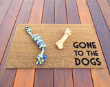 Gone to the Dogs, Dog Door Mat (doormat) - Dog Decor, Dog Owners, Dog Lover, Puppies, Puppy, Pet Gift