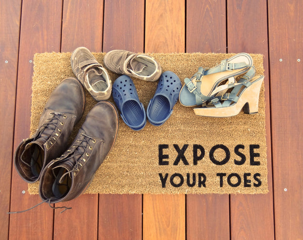 Expose Your Toes Door Mat (doormat) - a nice way of asking guests to take off their shoes