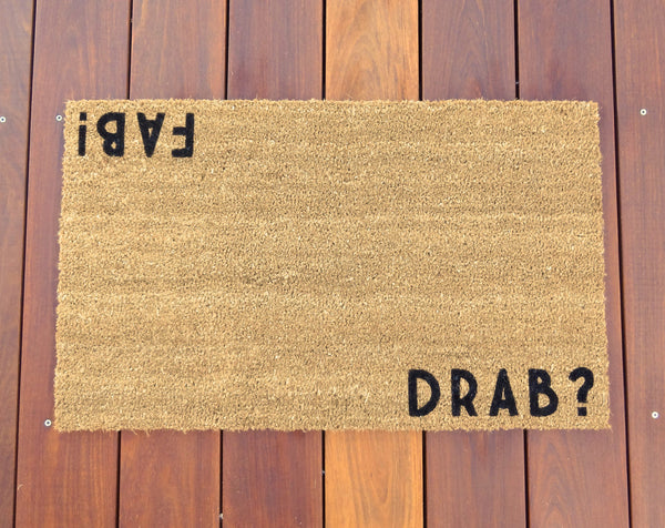 Drab? / Fab! Door Mat (Doormat) - Salon Decor, Spa Decor, Gym Décor