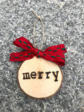 MERRY Wood-burned Tree Slice Christmas Ornament
