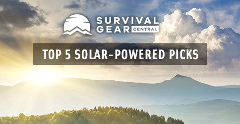 Survival Gear Central's Top 5 Solar-Powered Picks