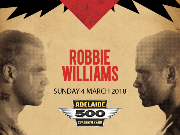 Robbie to headline the Adelaide 500