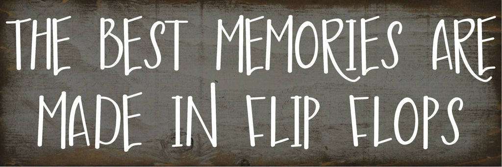 2 x 6 Gray/White The best memories are made in flip flops