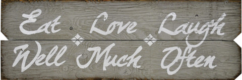 12 x 36 Gray/White Eat Well Love Much Laugh Often