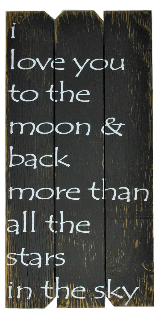 12 x 24 Black/White I love you to the moon & back more than all the stars in the sky