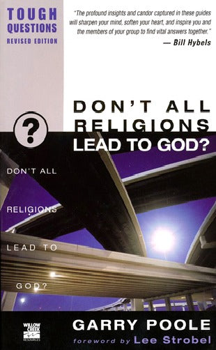 Don't All Religions Lead to God?