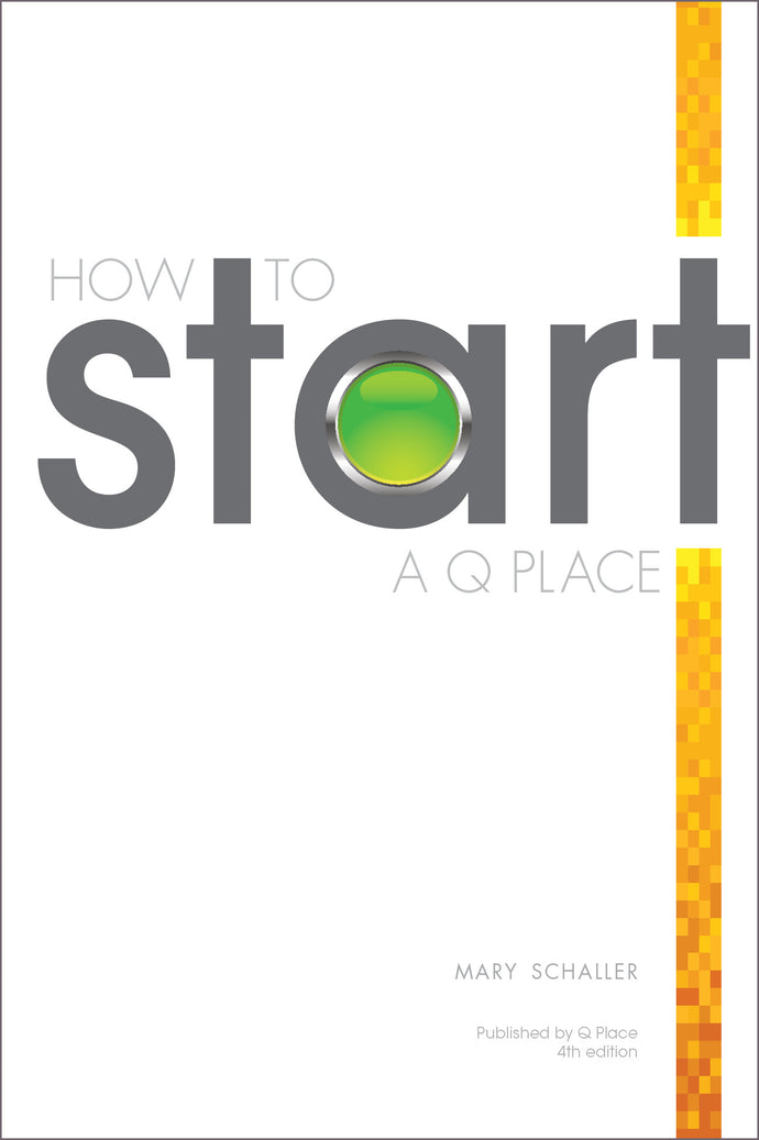 How to Start a Q Place [PDF with license]