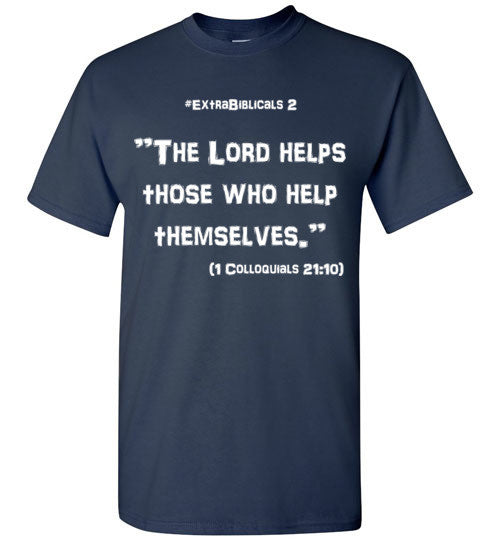 "[#ExtraBiblicals 2] ""God helps those who help themselves.""  (wht lettering)"