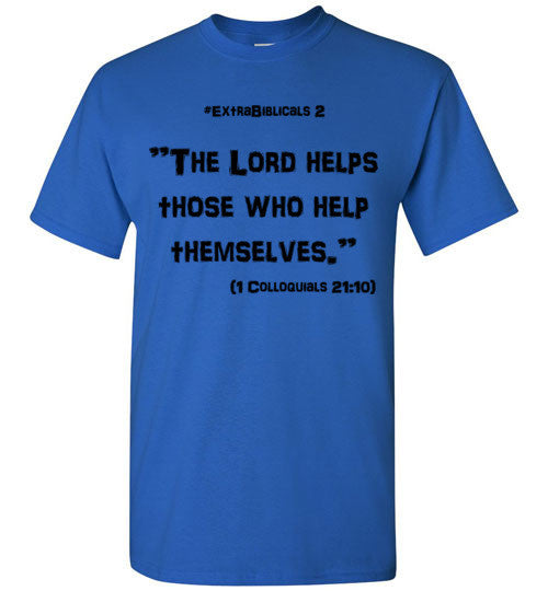 "[#ExtraBiblicals 2] ""God helps those who help themselves.""  (blk lettering)"
