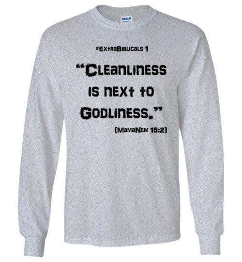 "[#ExtraBiblicals 1] ""Cleanliness is next to Godliness"" (blk lettering)"