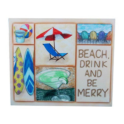 Beach Drink & Be Merry Wall Art