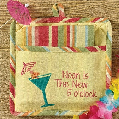 Noon Is The New 5 O'Clock Pocket Potholder & Dishtowel Set
