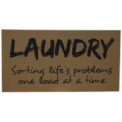 Laundry Problems Sign