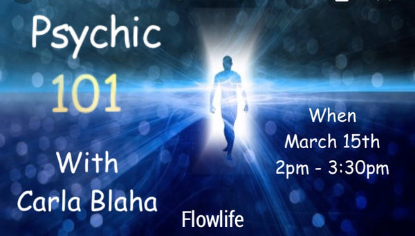 Psychic 101 class with Carla Blaha - Guest