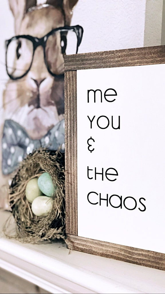 Custom Me, You &... Wooden Sign