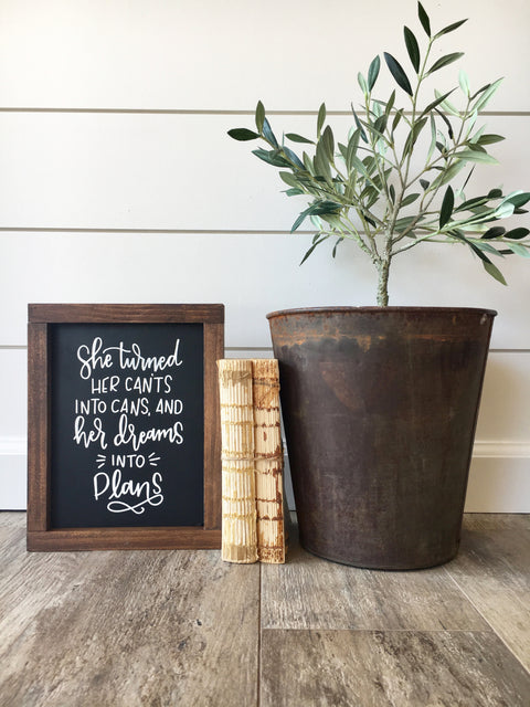 Dreams Into Plans Wooden Sign