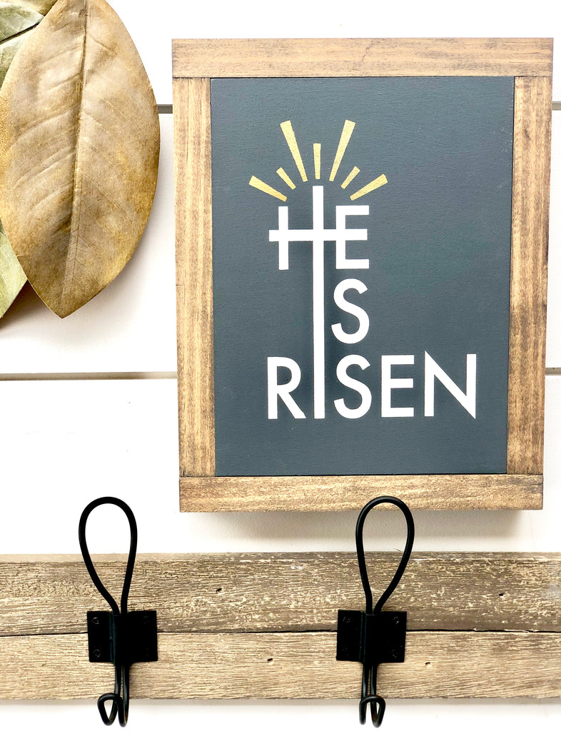 He Is Risen Wooden Sign