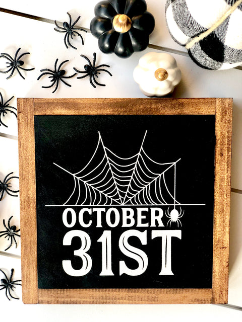 October 31st Wooden Sign