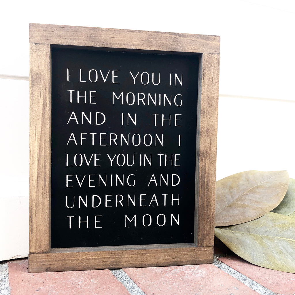 I Love You in the Morning Wooden Sign
