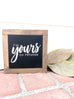 I'm Yours Wooden Sign