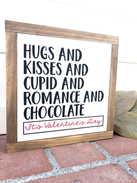 It's Valentine's Day Wooden Sign