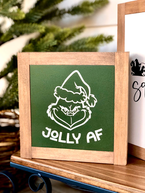 Jolly AF Grinch Mini Wooden Sign
