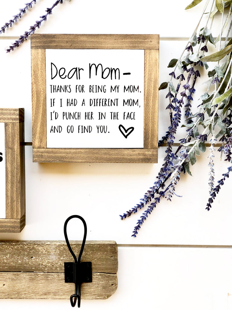 Dear Mom Wooden Sign
