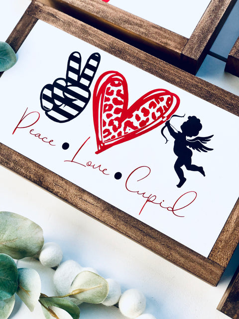 Peace Love + Cupid Wooden Sign
