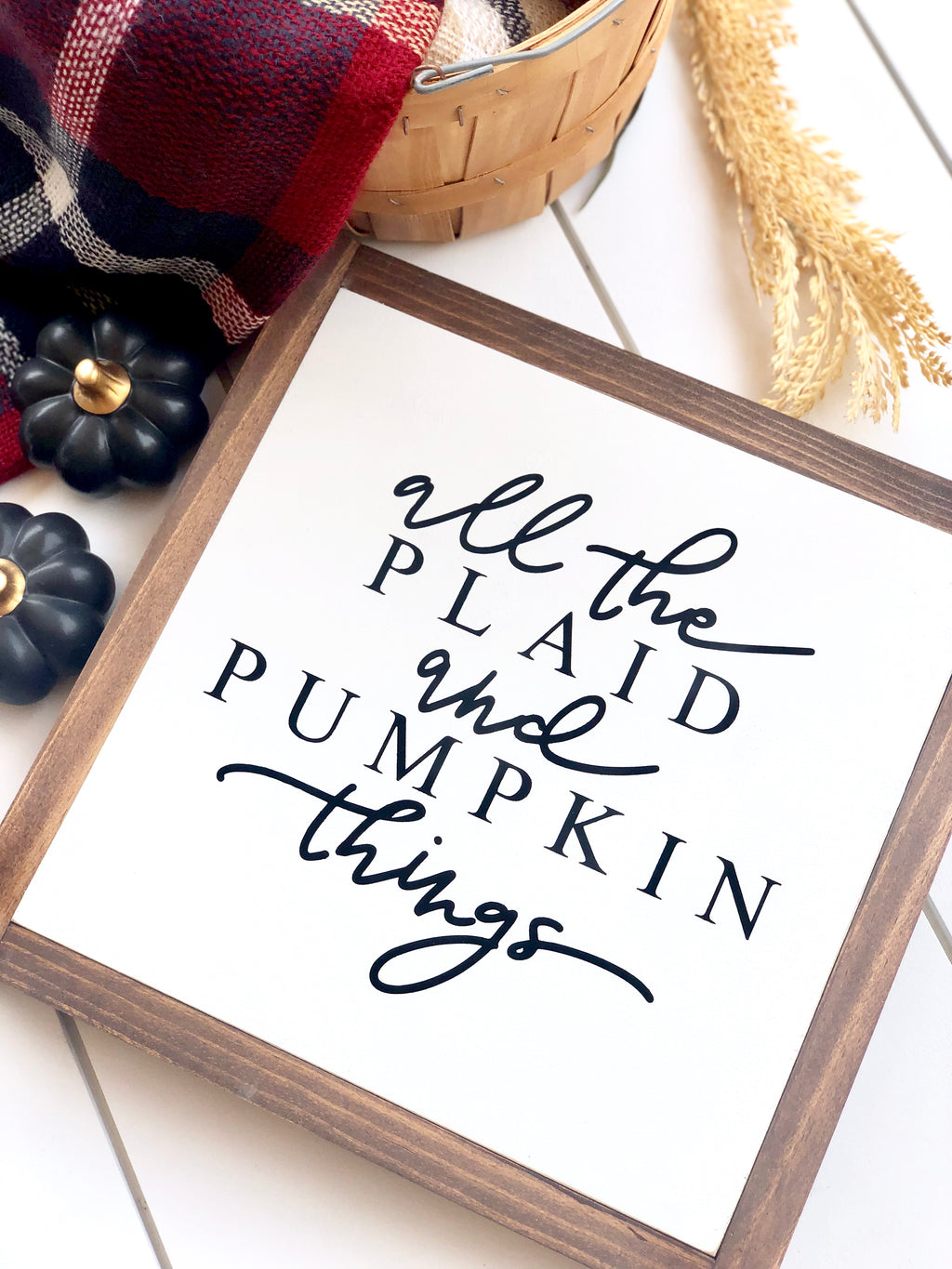 Plaid & Pumpkins Wooden Sign