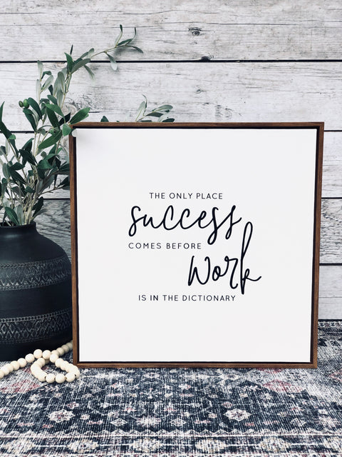 Success Before Work Canvas Sign