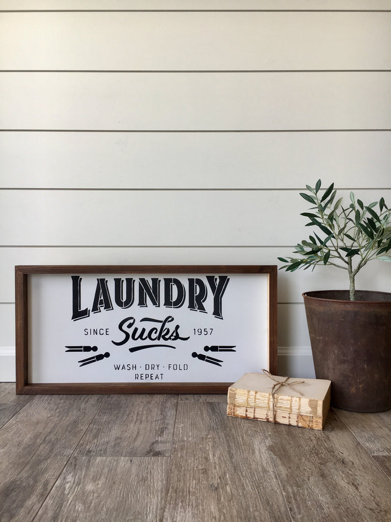 Laundry Sucks Framed Wooden Sign