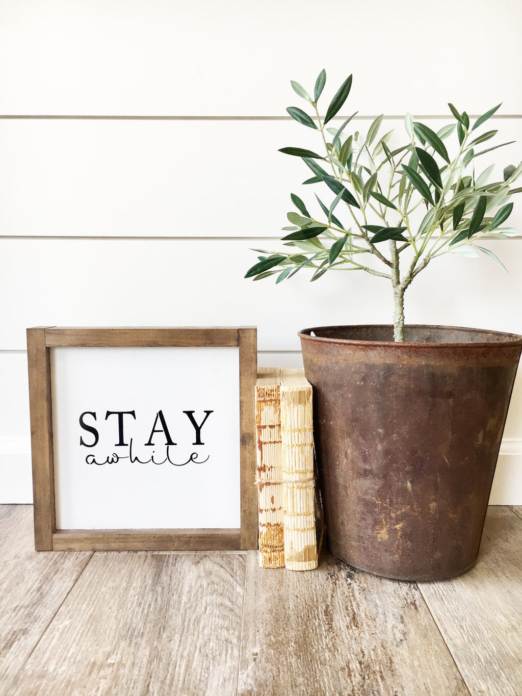 Stay Awhile Wooden Sign