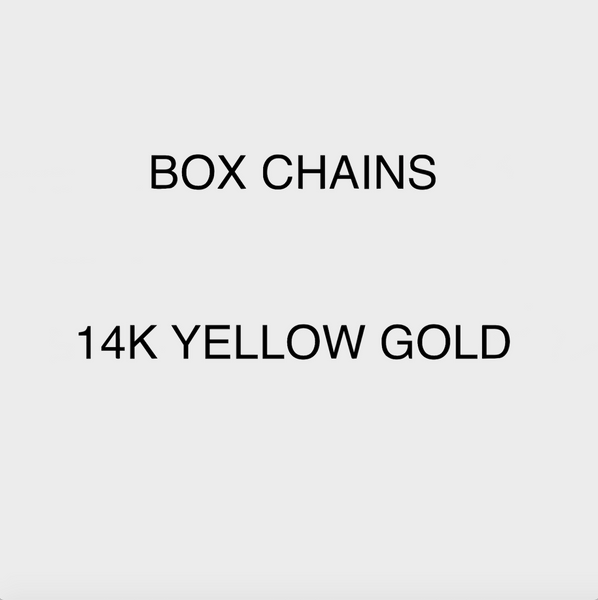 add-on: BOX CHAINS (YELLOW GOLD)