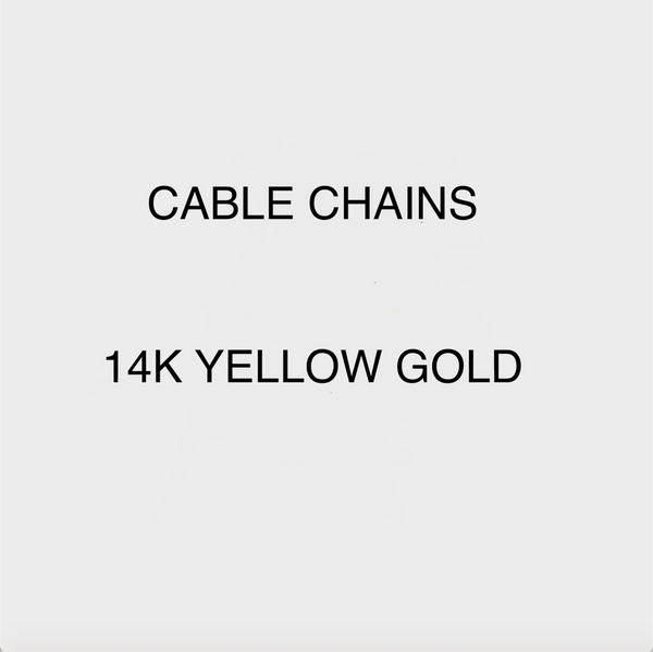 add-on: CABLE CHAINS (YELLOW GOLD)