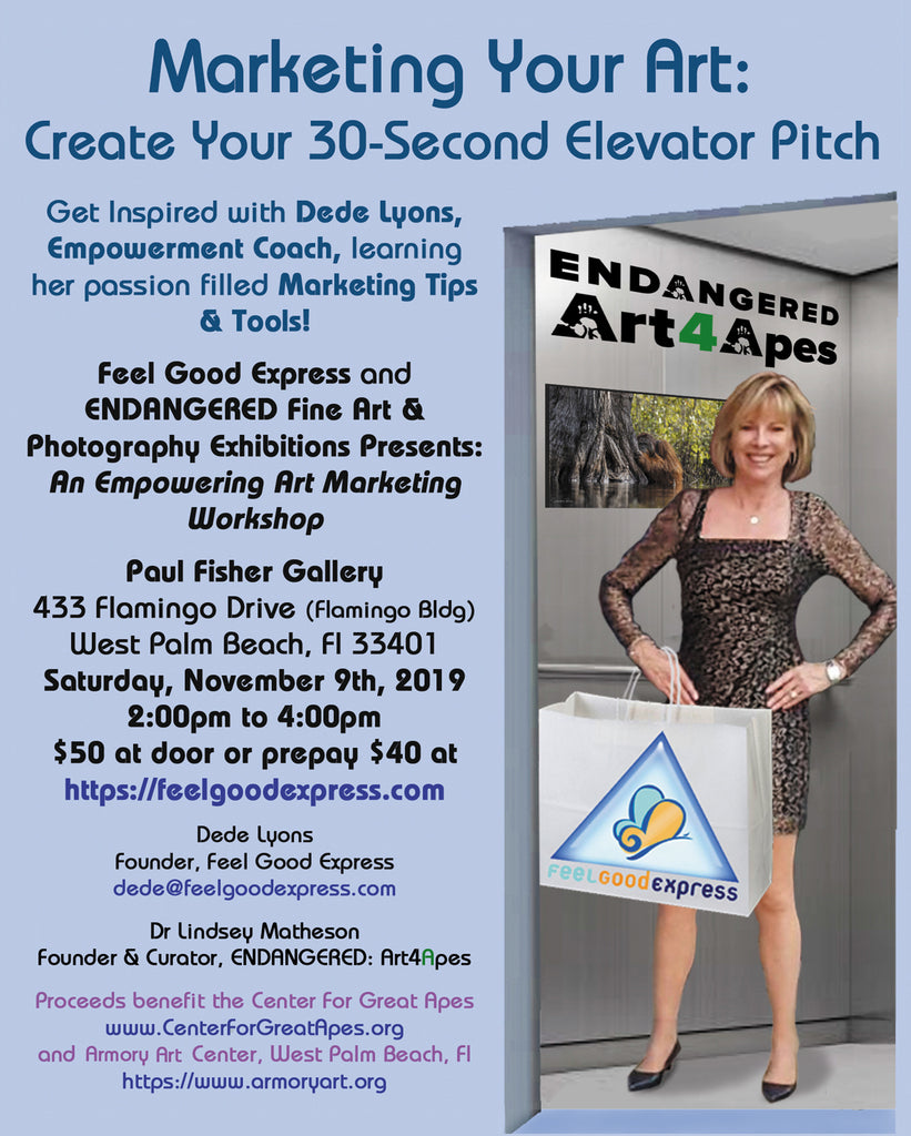 """Marketing Your Art: Create Your 30 Second Elevator Pitch""  Workshop /  November 9, 2019, 2pm to 4pm"