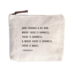 Have Courage & Be Kind Bag