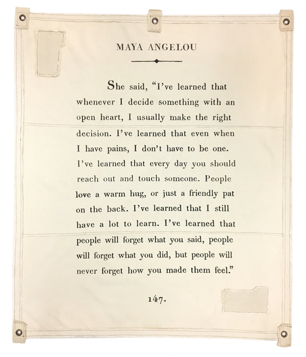 Maya Angelou Tarp- I've learned