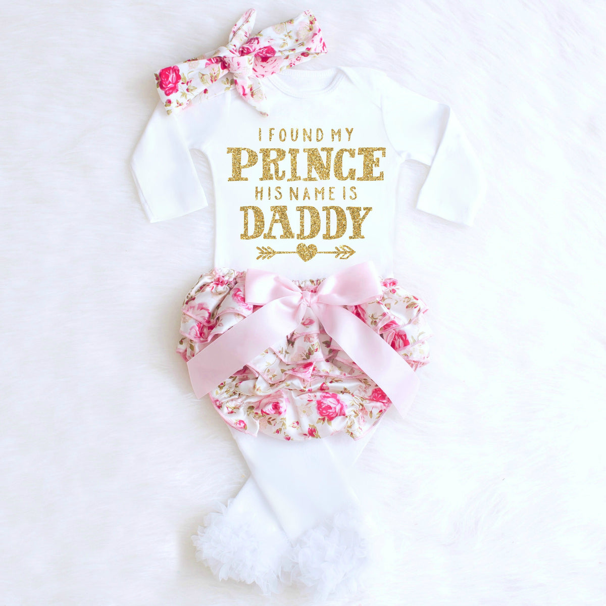 9ceaee922 Baby Girl 1st Father's Day Onesie Outfit. $17.99. I FOUND MY PRINCE HIS  NAME IS DADDY ONESIE I FOUND MY PRINCE HIS NAME IS DADDY ONESIE