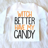 WITCH BETTER HAVE MY CANDY SHIRT - Minnie Mouse Birthday Outfit