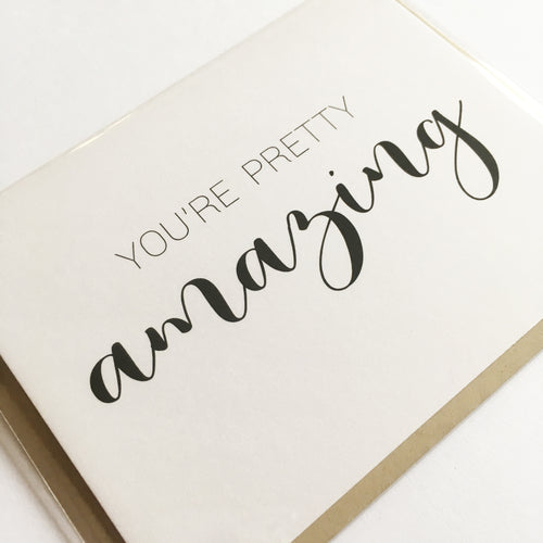 You're Pretty Amazing