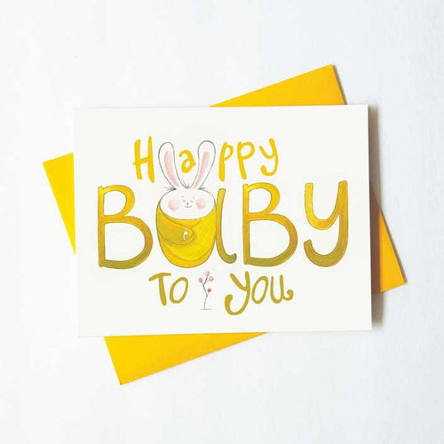 Happy Baby to you