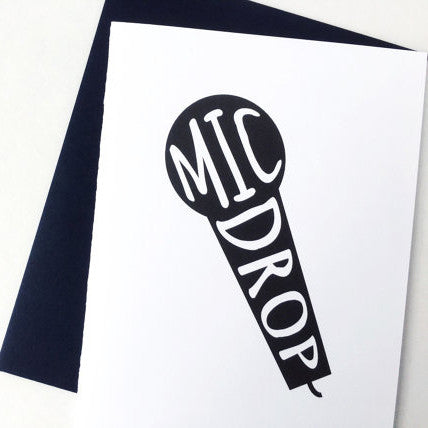 Mic Drop - Congratulations Card