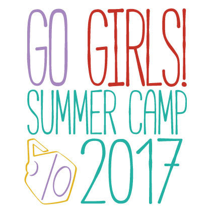GoGirls! 2017 Summer Camp