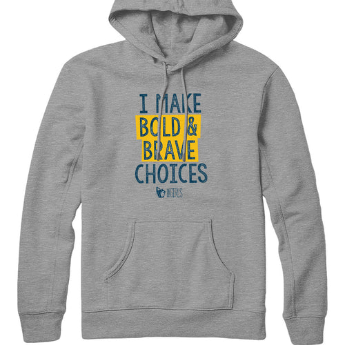 Bold and Brave Hoodie