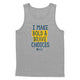 Bold and Brave Tank Top