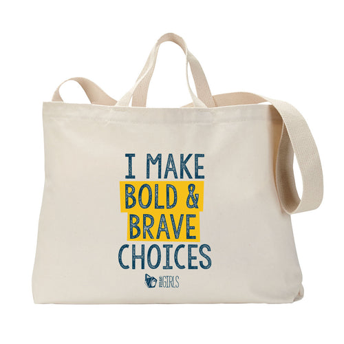 Bold and Brave Tote Bag