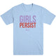 Girls Persist Men's Tee