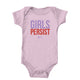 Girls Persist Onesie